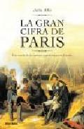 Libro LA GRAN CIFRA DE PARIS