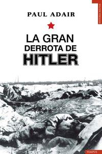 Libro LA GRAN DERROTA DE HITLER