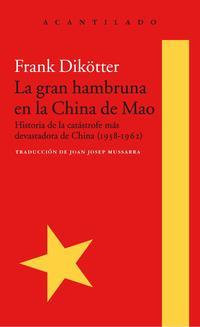 Libro LA GRAN HAMBRUNA EN LA CHINA DE MAO