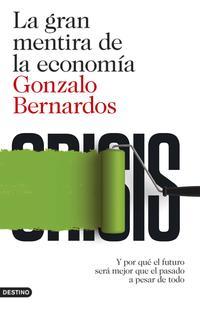 Libro LA GRAN MENTIRA DE LA ECONOMIA
