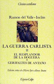 Libro LA GUERRA CARLISTA: EL RESPLANDOR DE LA HOGUERA