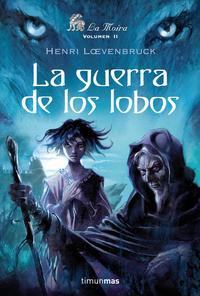 Libro LA GUERRA DE LOS LOBOS