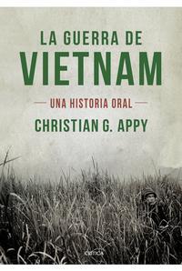 Libro LA GUERRA DE VIETNAM: UNA HISTORIA ORAL