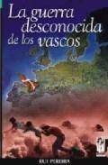 Libro LA GUERRA DESCONOCIDA DE LOS VASCOS