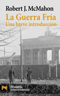 Libro LA GUERRA FRIA: UNA BREVE INTRODUCCION