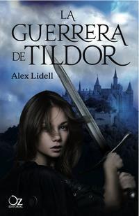 Libro LA GUERRERA DE TILDOR