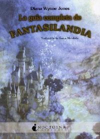 Libro LA GUIA COMPLETA DE FANTASILANDIA