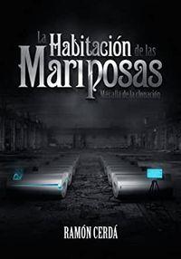 Libro LA HABITACION DE LAS MARIPOSAS: MAS ALLA DE LA CLONACION