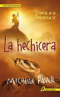 Libro LA HECHICERA: CRONICAS DE LA PREHISTORIA IV