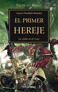 Libro LA HEREJIA DE HORUS 14: EL PRIMER HEREJE