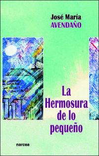 Libro LA HERMOSURA DE LO PEQUEÑO