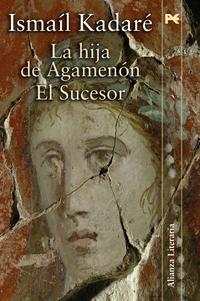 Libro LA HIJA DE AGAMENON / EL SUCESOR
