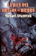 Libro LA HIJA DEL DRAGON DE HIERRO