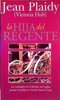 Libro LA HIJA DEL REGENTE