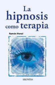 Libro LA HIPNOSIS COMO TERAPIA