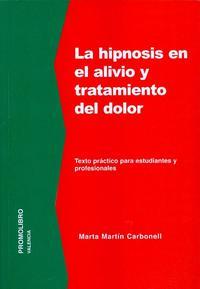 Libro LA HIPNOSIS EN EL TRATAMIENTO Y ALIVIO DEL DOLOR