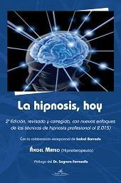 Libro LA HIPNOSIS, HOY 2ª EDICION