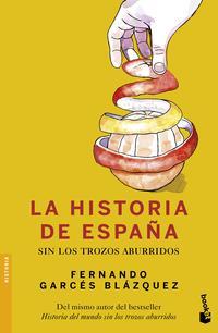 Libro LA HISTORIA DE ESPAÑA SIN LOS TROZOS ABURRIDOS