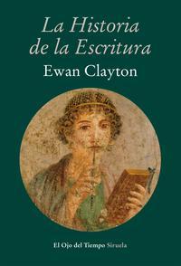 Libro LA HISTORIA DE LA ESCRITURA