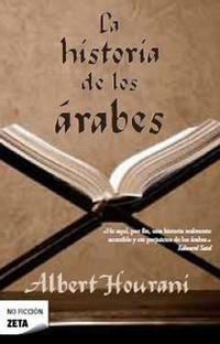 Libro LA HISTORIA DE LOS ARABES