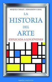 Libro LA HISTORIA DEL ARTE EXPLICADA A LOS JOVENES