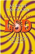 Libro LA HISTORIA DEL LSD: COMO DESCUBRI EL ACIDO Y QUE PASO DESPUES EN EL MUNDO