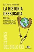 Libro LA HISTORIA DESBOCADA: NUEVAS CRONICAS DE LA GLOBALIZACION