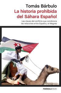 Libro LA HISTORIA PROHIBIDA DEL SÁHARA ESPAÑOL