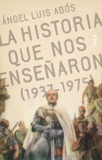 Libro LA HISTORIA QUE NOS ENSEÑARON