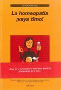 Libro LA HOMEOPATIA ¡VAYA TIMO!