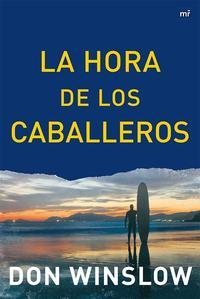 Libro LA HORA DE LOS CABALLEROS