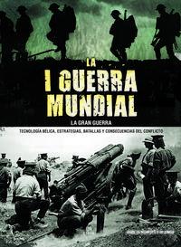 Libro LA I GUERRA MUNDIAL. LA GRAN GUERRA