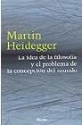 Libro LA IDEA DE LA FILOSOFIA Y EL PROBLEMA DE LA CONCEPCION DEL MUNDO
