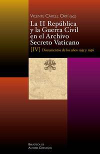 Libro LA II REPUBLICA Y LA GUERRA CIVIL EN EL ARCHIVO SECRETO VATICANO I