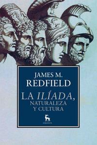 Libro LA ILIADA, NATURALEZA Y CULTURA