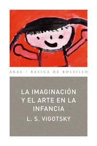 Libro LA IMAGINACION Y EL ARTE EN LA INFANCIA
