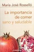 Libro LA IMPORTANCIA DE COMER SANO Y SALUDABLE
