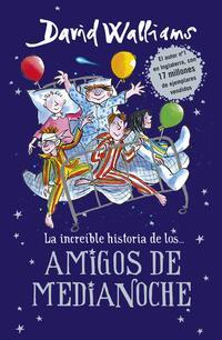 Libro LA INCREIBLE HISTORIA DE AMIGOS DE MEDIANOCHE