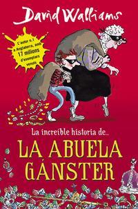 Libro LA INCREIBLE HISTORIA DE LA ABUELA GANSTER