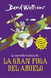 Libro LA INCREIBLE HISTORIA DE LA GRAN FUGA DEL ABUELO