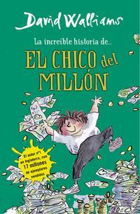 Libro LA INCREIBLE HISTORIA DE... EL CHICO DEL MILLON