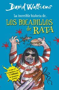 Libro LA INCREIBLE HISTORIA DE... LOS BOCADILLOS DE RATA