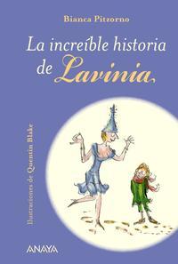 Libro LA INCREÍBLE HISTORIA DE LAVINIA