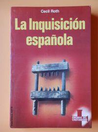 Libro LA INQUISICION ESPAÑOLA