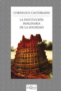 Libro LA INSTITUCION IMAGINARIA DE LA SOCIEDAD