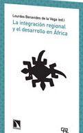 Libro LA INTEGRACION REGIONAL Y EL DESARROLLO EN AFRICA