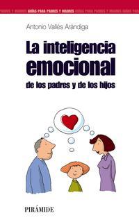 Libro LA INTELIGENCIA EMOCIONAL DE LOS PADRES Y DE LOS HIJOS