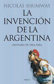 Libro LA INVENCION DE LA ARGENTINA