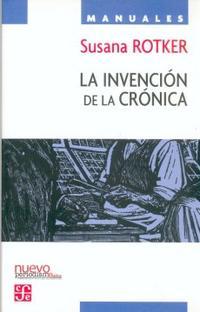 Libro LA INVENCION DE LA CRONICA