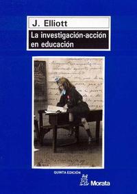 Libro LA INVESTIGACION-ACCION EN EDUCACION